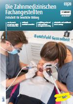 Die Zahnmedizinische Fachangestellte